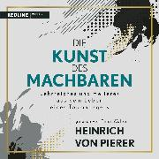 Die Kunst des Machbaren (Audio Download) von Pierer, Heinrich von