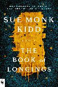Cover-Bild zu Kidd, Sue Monk: The Book of Longings