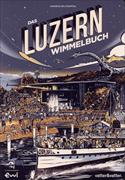 Cover-Bild zu Das Luzern Wimmelbuch