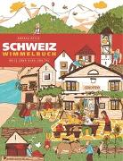 Cover-Bild zu Schweiz Wimmelbuch