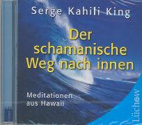Cover-Bild zu Der schamanistische Weg nach innen