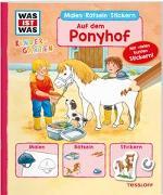Cover-Bild zu WAS IST WAS Kindergarten Malen Rätseln Stickern Auf dem Ponyhof von Schuck, Sabine