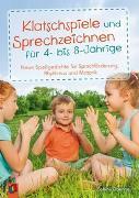 Cover-Bild zu Klatschspiele und Sprechzeichnen für 4- bis 8-Jährige von Doering, Sabine