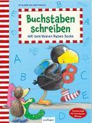 Der kleine Rabe Socke: Buchstaben schreiben mit dem kleinen Raben Socke von Rudolph, Annet (Illustr.)
