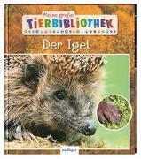 Meine große Tierbibliothek: Der Igel von Tracqui, Valérie