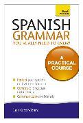 Cover-Bild zu Spanish Grammar You Really Need to Know: Teach Yourself