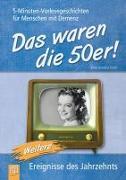 Cover-Bild zu Das waren die 50er! von Bartoli y Eckert, Petra