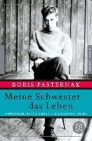 Cover-Bild zu Meine Schwester - das Leben (eBook) von Pasternak, Boris