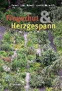 Cover-Bild zu Fingerhut & Herzgespann von Bürki, Markus (Hrsg.)