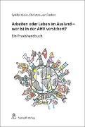 Cover-Bild zu Arbeiten oder Leben im Ausland - wer ist in der AHV versichert? von Käslin, Sybille