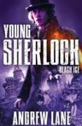 Cover-Bild zu Young Sherlock Holmes: Black Ice (eBook) von Lane, Andrew