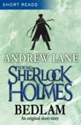 Cover-Bild zu Young Sherlock Holmes: Bedlam (Short Reads) (eBook) von Lane, Andrew