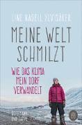 Cover-Bild zu Meine Welt schmilzt von Ylvisaker, Line Nagell