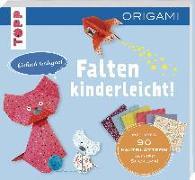 Cover-Bild zu Falten-kinderleicht - ORIGAMI für Kinder von Boursin, Didier
