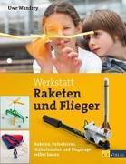Cover-Bild zu Werkstatt Raketen und Flieger von Wandrey, Uwe