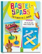 Cover-Bild zu Bastelspaß für Kinder ab 2 Jahren von Holzapfel, Elisabeth (Weiterhin)