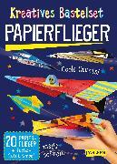 Cover-Bild zu Kreatives Bastelset: Papierflieger: Set mit 20 Faltbögen, Anleitungsbuch und Falzhilfe von Poitier, Anton