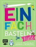 Cover-Bild zu Einfach Basteln Kids von Lindemann, Swantje