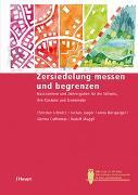 Cover-Bild zu Zersiedelung messen und begrenzen von Schwick, Christian