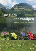 Cover-Bild zu Die Flora der Voralpen von Gerber, Emanuel