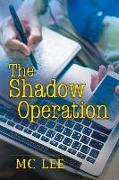 Cover-Bild zu Lee, MC: The Shadow Operation