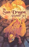 Cover-Bild zu Jay, Annabelle: The Sun Dragon