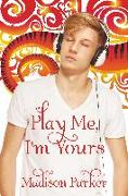 Cover-Bild zu Parker, Madison: Play Me, I'm Yours