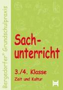 Cover-Bild zu Sachunterricht - 3./4. Klasse, Zeit und Kultur von Dechant, Mona