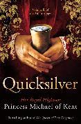 Cover-Bild zu Quicksilver von of Kent, HRH Princess Michael