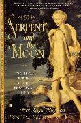 Cover-Bild zu The Serpent and the Moon von Princess Michael of Kent, Her Royal Highness