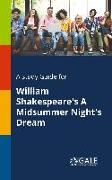 Cover-Bild zu A Study Guide for William Shakespeare's A Midsummer Night's Dream von Gale, Cengage Learning