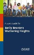 Cover-Bild zu A Study Guide for Emily Bronte's Wuthering Heights von Gale, Cengage Learning