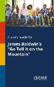 """Cover-Bild zu A Study Guide for James Baldwin's """"Go Tell It on the Mountain"""" von Gale, Cengage Learning"""