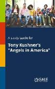 """Cover-Bild zu A Study Guide for Tony Kushner's """"Angels in America"""" von Gale, Cengage Learning"""