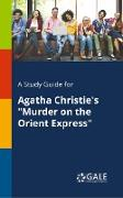 """Cover-Bild zu A Study Guide for Agatha Christie's """"Murder on the Orient Express"""" von Gale, Cengage Learning"""