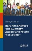 """Cover-Bild zu A Study Guide for Mary Ann Shaffer's """"The Guernsey Literary and Potato Peel Society"""" von Gale, Cengage Learning"""