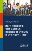 """Cover-Bild zu A Study Guide for Mark Haddon's """"The Curious Incident of the Dog in the Night-Time"""" von Gale, Cengage Learning"""