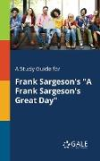 """Cover-Bild zu A Study Guide for Frank Sargeson's """"A Frank Sargeson's Great Day"""" von Gale, Cengage Learning"""
