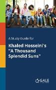 """Cover-Bild zu A Study Guide for Khaled Hosseini's """"A Thousand Splendid Suns"""" von Gale, Cengage Learning"""