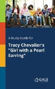 """Cover-Bild zu A Study Guide for Tracy Chevalier's """"Girl With a Pearl Earring"""" von Gale, Cengage Learning"""