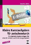 Cover-Bild zu Kleine Kunstaufgaben für zwischendurch (eBook) von Kühn, Joachim