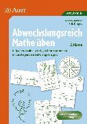 Cover-Bild zu Abwechslungsreich Mathe üben! 2. Klasse von Bettner, Marco