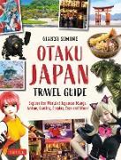 Cover-Bild zu eBook Otaku Japan Travel Guide