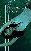 Cover-Bild zu La Oculta / The Hideaway von Abad Faciolince, Hector