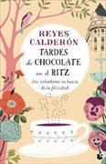 Cover-Bild zu Tardes de chocolate en el Ritz von Calderón, Reyes
