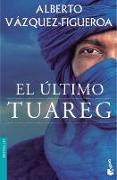 Cover-Bild zu El último Tuareg von Vázquez-Figueroa, Alberto