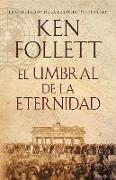 Cover-Bild zu El Umbral de La Eternidad von Follett, Ken