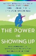 Cover-Bild zu The Power of Showing Up (eBook) von Siegel, Daniel J.