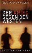 Cover-Bild zu Der Krieg gegen den Westen von Danesch, Mostafa