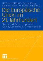 Cover-Bild zu Die Europäische Union im 21. Jahrhundert von Ehrhart, Hans-Georg (Hrsg.)